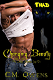 Changing Beauty (Book 2) (The Deadly Beauties Live On)