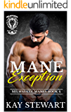 Mane Exception (Milwaukee Manes Book 4)