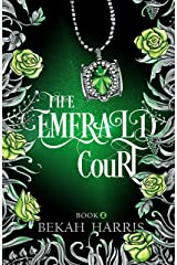 The Emerald Court (The Lost Cove Darklings Book 4) Kindle Edition
