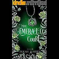 The Emerald Court (The Lost Cove Darklings Book 4)