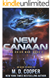 New Canaan: A Military Science Fiction Space Opera Epic: Aeon 14 (The Orion War Book 2) (English Edition)