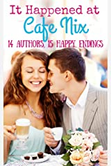 It Happened at Cafe Nix Kindle Edition
