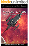 Mykal Orion and the Station of Thieves: An interesting blend of sci-fi and moral characters (The Mykal Orion Series Book 1)
