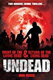 Undead: Night of the Living Dead & Return of the Living Dead