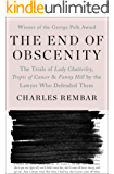 The End of Obscenity: The Trials of Lady Chatterley, Tropic of Cancer & Fanny Hill by the Lawyer Who Defended Them (English Edition)