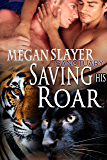 Saving His Roar (Sanctuary Book 9)