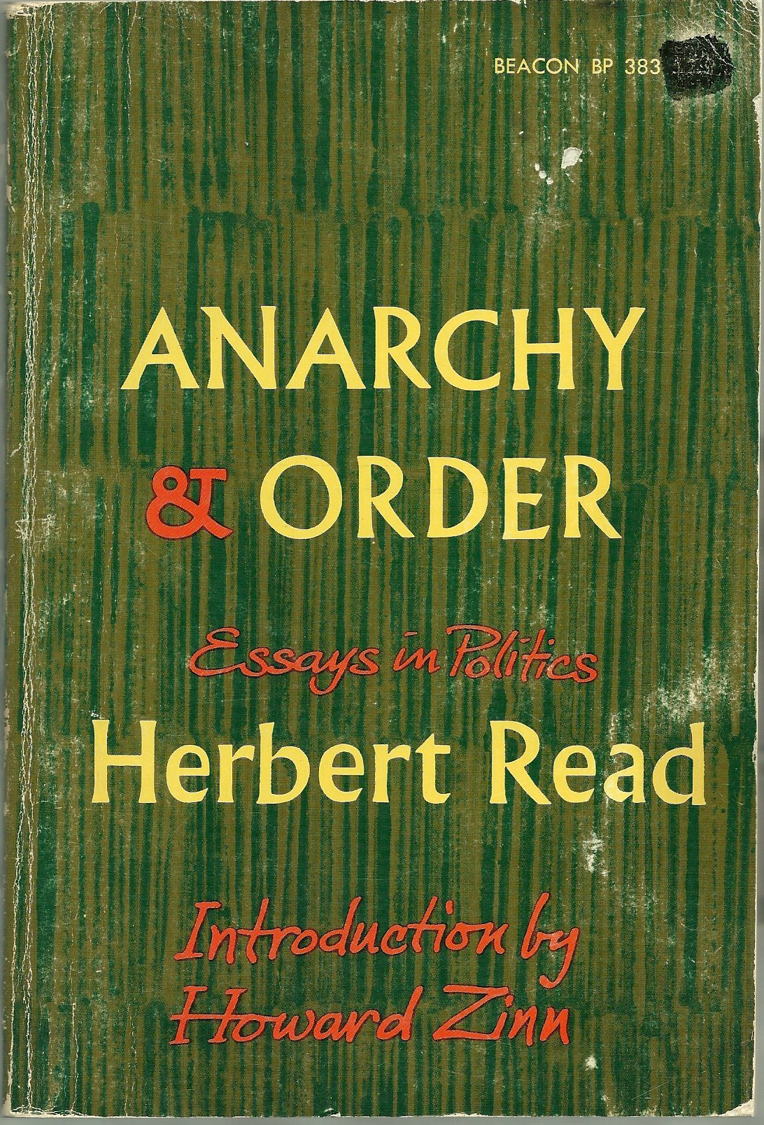 anarchy and order essays in politics herbert edward howard  anarchy and order essays in politics herbert edward howard zinn 9780807043936 amazon com books