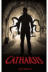 Catharsis (Catharsis Series Book 1) Kindle Edition