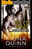Wasp (Uncommon Enemies: An Iniquus Romantic Suspense Mystery Thriller Book 1)