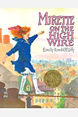 Mirette on the High Wire (CALDECOTT MEDAL BOOK) Kindle Edition