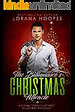 The Billionaire's Christmas Miracle (Inspirational Christian Romance): A Christian Billionaire Book (Sweet Billionaires 3)