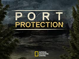 Port Protection Season 1