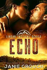Echo: A Linear Tactical Romantic Suspense Standalone Kindle Edition