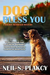 Dog Bless You (Cozy Dog Mystery): Golden Retriever Mystery #4 (Golden Retriever Mysteries) Kindle Edition