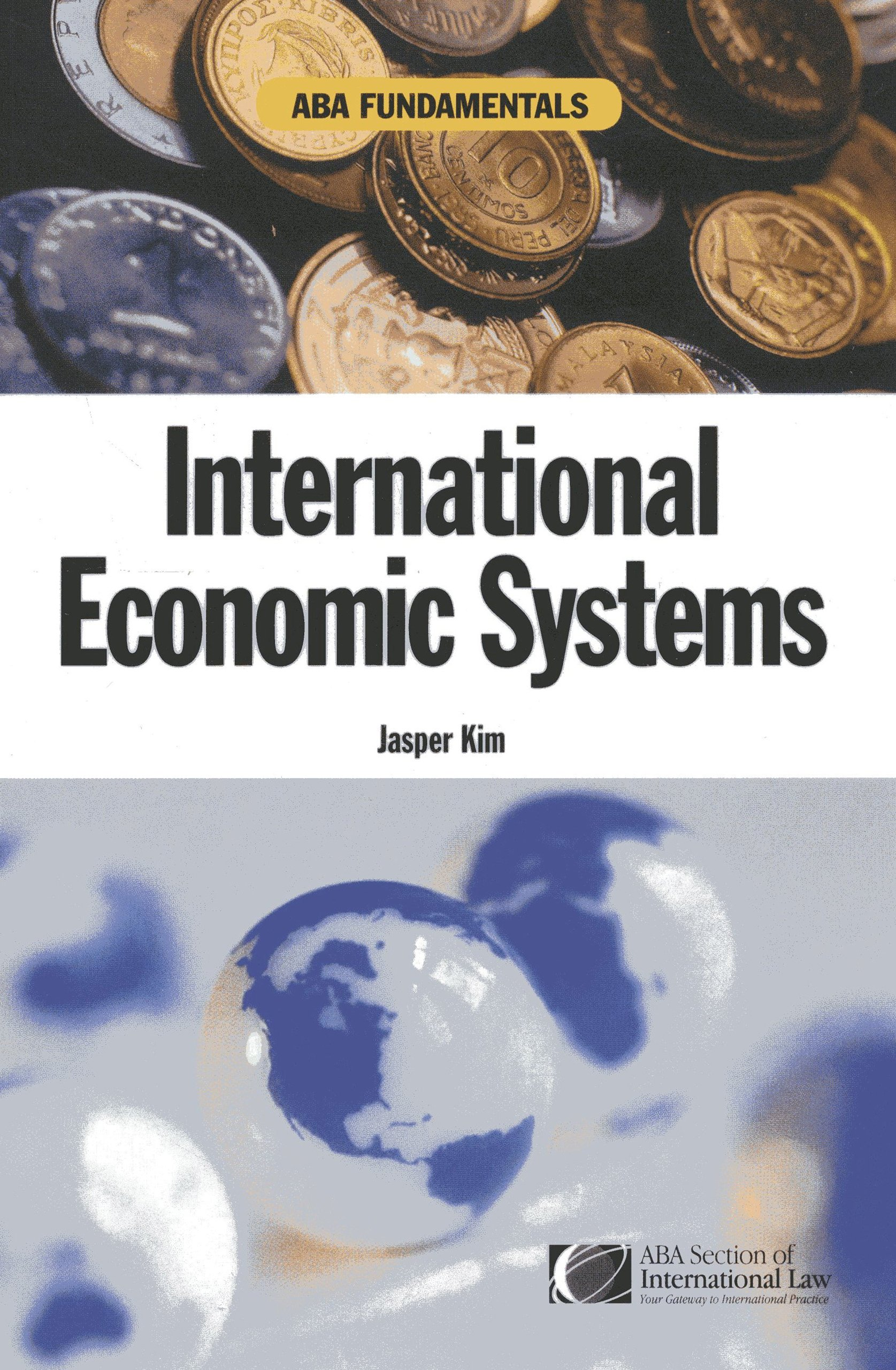 Download ABA Fundamentals: International Economic Systems (A Documentary History of Modern Europe Series) PDF