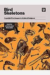Bird Skeletons: Copyright-Free Images for Artists & Designers Kindle Edition