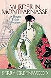 Murder in Montparnasse: Phryne Fisher's Murder Mysteries 12