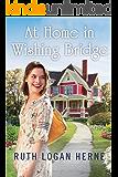 At Home in Wishing Bridge (Wishing Bridge Series Book 2)
