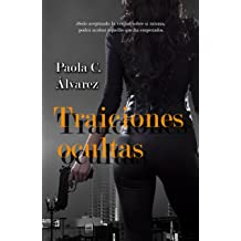 Traiciones ocultas (Spanish Edition) Jul 3, 2018