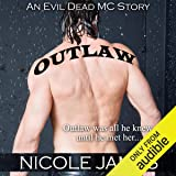 Outlaw: An Evil Dead MC Story: The Evil Dead MC Series, Book 1