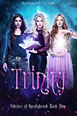 Trinity: Witches of Spookybrook Book Four Kindle Edition