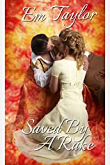 Saved by a Rake (Eversley Siblings Book 1) Kindle Edition