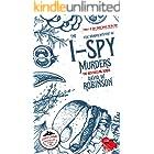 The I-Spy Murders (#2 - Sanford Third Age Club Mystery) (STAC - Sanford Third Age Club Mystery)