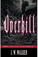 OVERKILL 2: Romans 6: Death To Sin • The First Resurrection, The Power of God in the Gospel (Overkill Romans) Kindle Edition