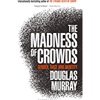 The Madness of Crowds: Gender, Race and Identity (English Edition)