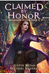 Claimed By Honor: A Kurtherian Gambit Series (Reclaiming Honor Book 2) Kindle Edition