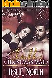 The Sheikh's Christmas Maid (Shadid Sheikhs Series Book 1)