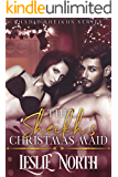 The Sheikh's Christmas Maid (Shadid Sheikhs Series Book 1)
