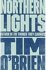 Northern Lights: A Novel Kindle Edition