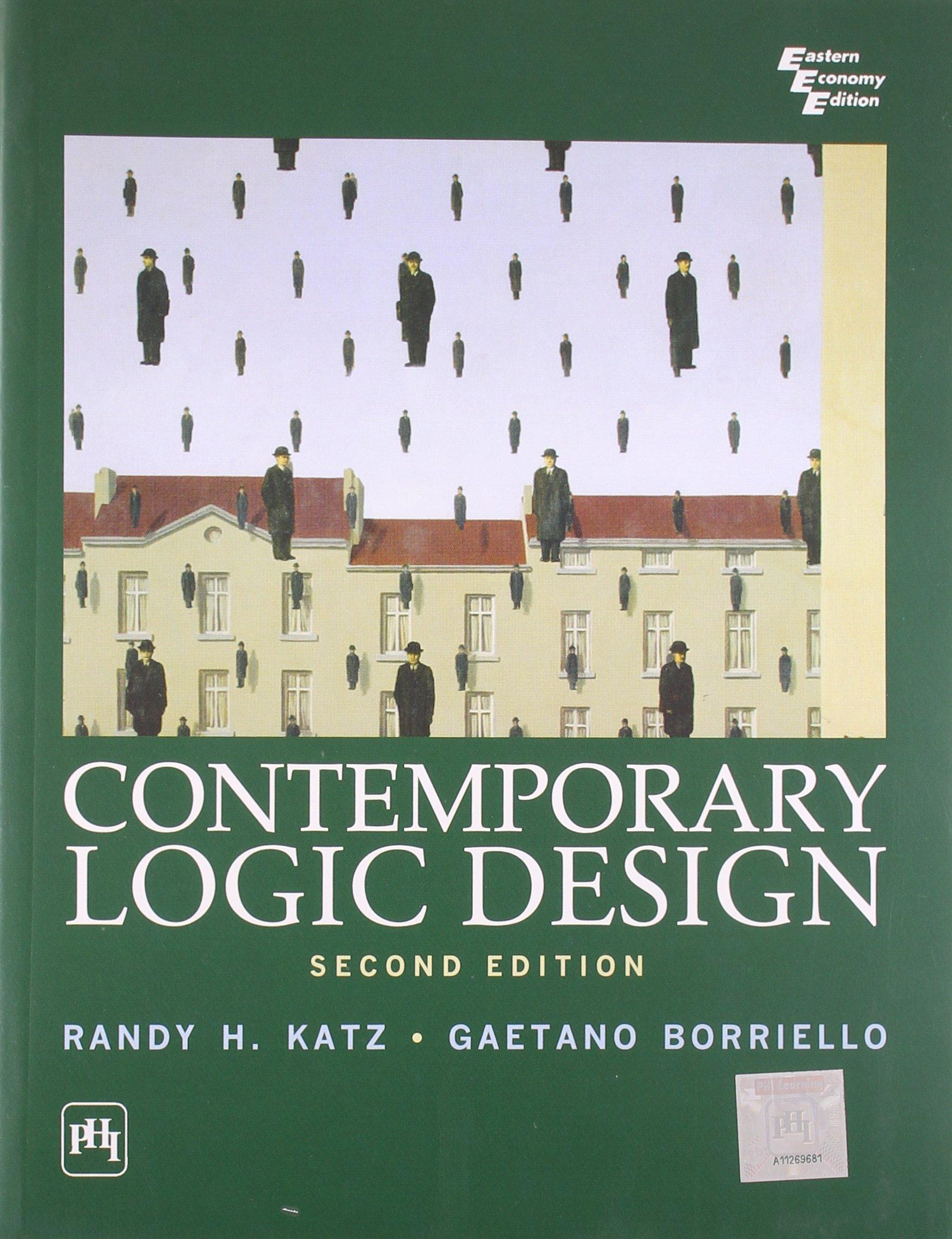 Contemporary Logic Design Katz Borrielle 9788120328143 Amazon Com Books