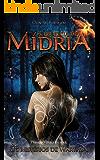 A Profecia De Midria (Os Mistérios de Warthia Livro 1) (Portuguese Edition)