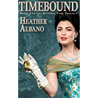 Timebound: A Steampunk Time-travel Adventure (Keeping Time Book 3)