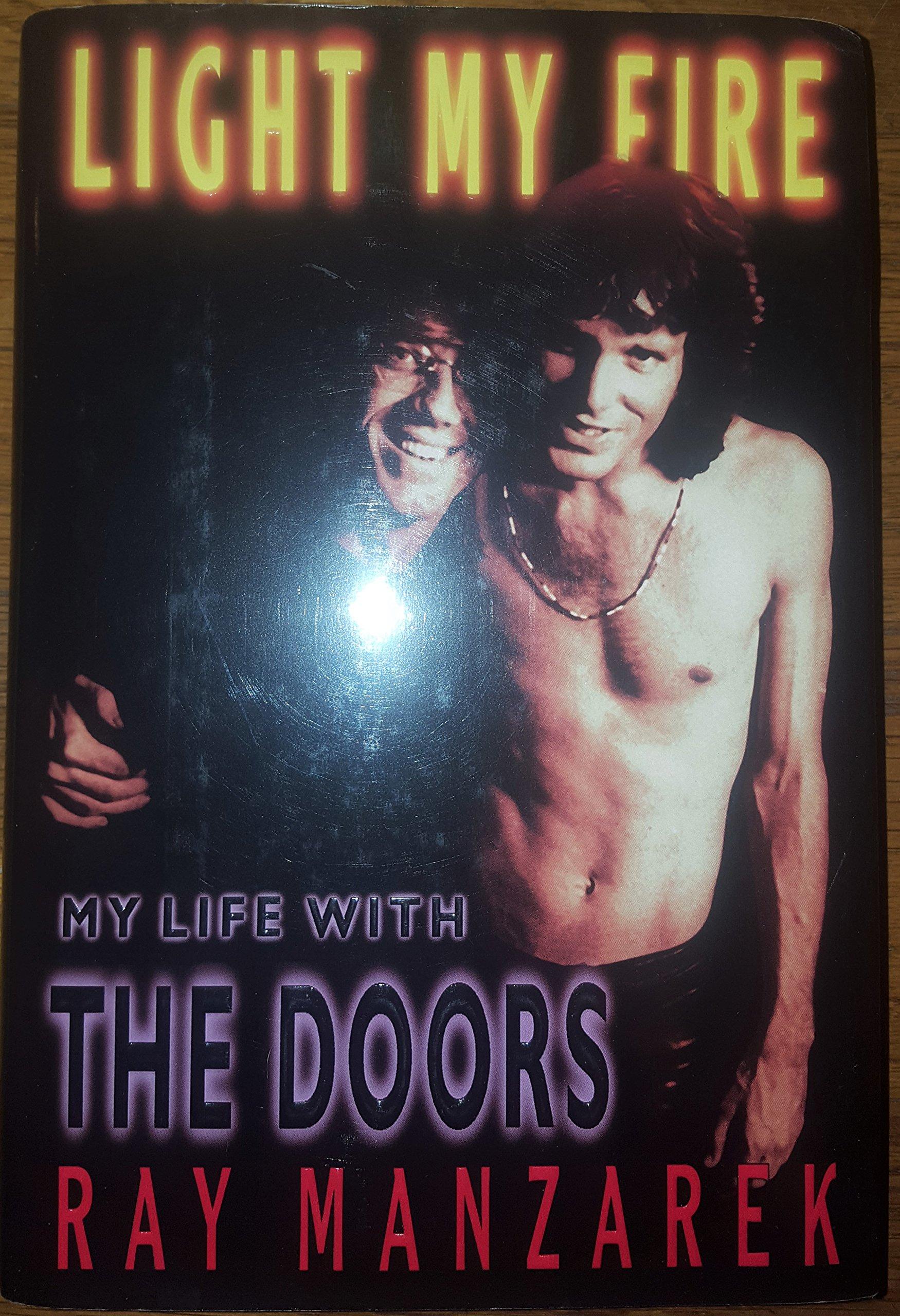 Light My Fire My Life With The Doors Ray Manzarek 8601409830193