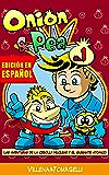 Onion & Pea. Las aventuras de la Cebolla Nuclear y el Guisante Atómico. (Onion&Pea nº 1)
