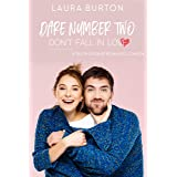Dare Number Two: Don't Fall In Love: A Truth or Dare Romantic Comedy