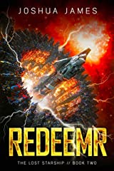 Redeemr: The Lost Starship (Book 2) Kindle Edition