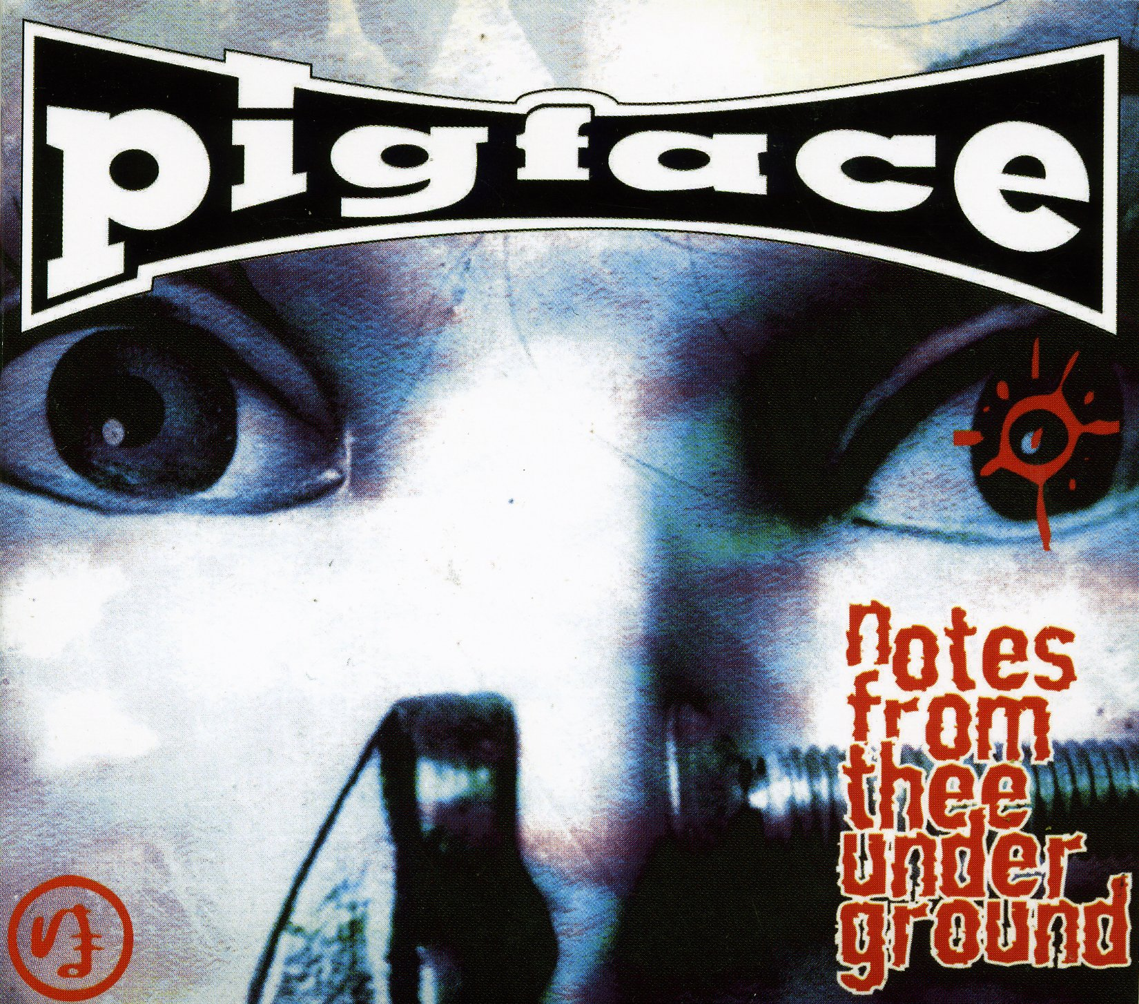 Pigface - Notes from Thee Underground (Limited Edition, Bonus Tracks, 2PC)