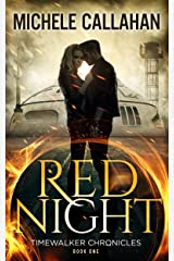 Red Night (Timewalker Chronicles Book 1) Kindle Edition