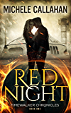 Red Night (Timewalker Chronicles Book 1)