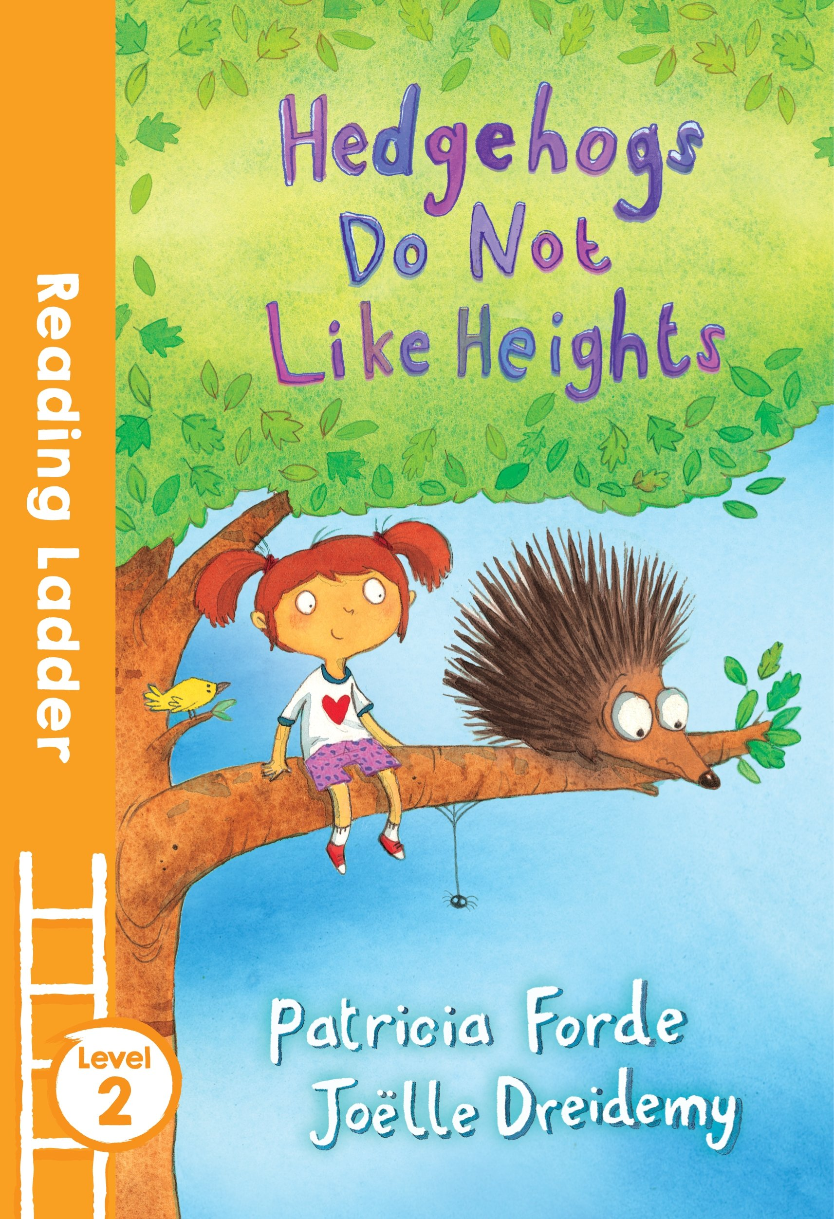 Download Hedgehogs Do Not Like Heights (Reading Ladder) pdf epub