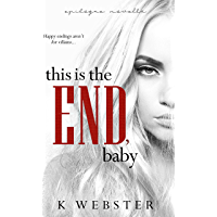 This is the End, Baby (War & Peace Book 7) (English Edition)