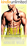 Sunday Funday (The Billionaires Temptations Book 7)