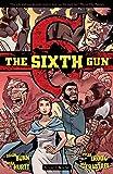 The Sixth Gun Vol. 3: Bound