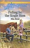 Falling for the Single Mom (Oaks Crossing)