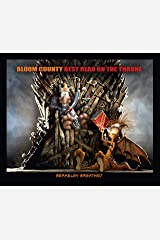 Bloom County: Best Read on the Throne (Bloom County: The Complete Library) Kindle Edition