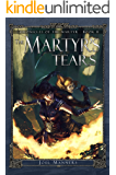 The Martyr's Tears (The Chronicles of the Martyr Book 2)